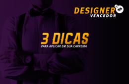 Capa-Designer-vencedor-3-dicas-para-aplicar-em-sua-carreira