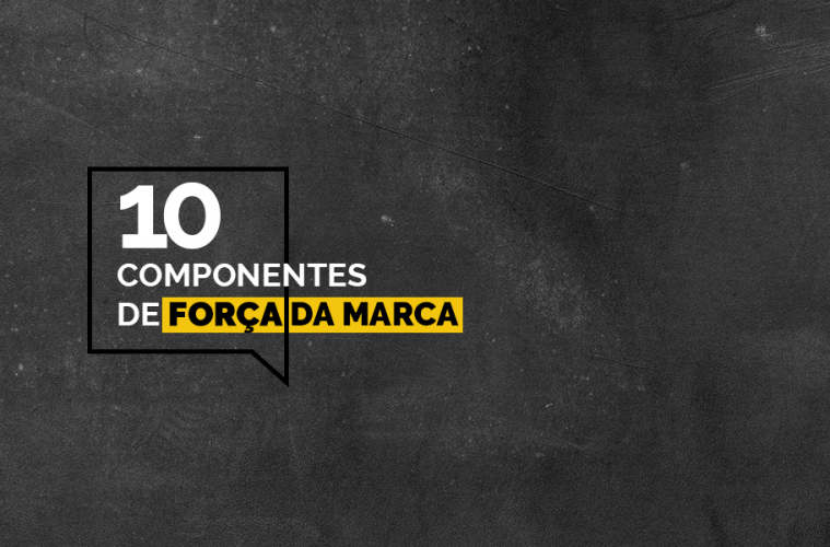 10-componentes-de-força-da-marca