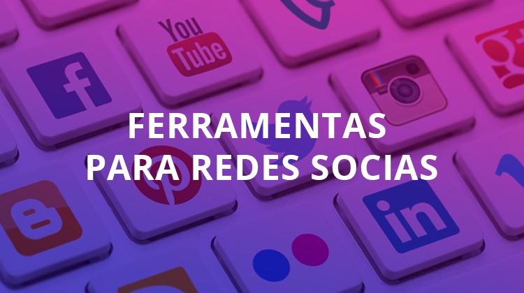 ferramentas para redes sociais